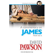 A Commentary on James by David Pawson, 9781909886728