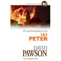 A Commentary on 1 & 2 Peter by David Pawson, 9781909886797