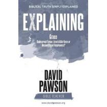 EXPLAINING Grace by David Pawson, 9781909886841