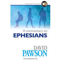 A Commentary on Ephesians by David Pawson, 9781909886988