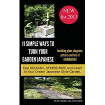 Simple Ways To Turn Your Garden Japanese by Russell Chard, 9781909908048
