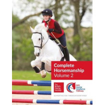 BHS Complete Horsemanship Volume 2: 2 by British Horse Society, 9781910016176