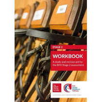 BHS Stage 2 Workbook: A study and revision aid for the BHS Stage 2 assessment: 2 by British Horse Society, 9781910016336