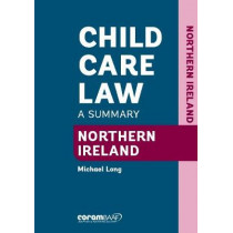 Child Care Law - Northern Ireland by Michael Long, 9781910039694