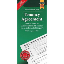 Unfurnished Tenancy Agreement Form Pack: How to Create a Tenancy Agreement for an Unfurnished House or Flat in England or Wales by Anthony Gold Solicitors, 9781910143957