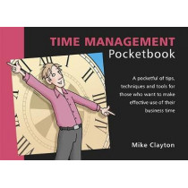 Time Management Pocketbook by Mike Clayton, 9781910186015