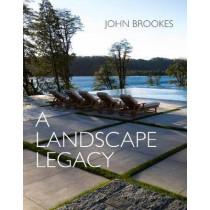 A Landscape Legacy by J. Brookes, 9781910258934