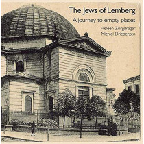The Jews of Lemberg: A Journey to Empty Places by Heleen Zorgdrager, 9781910383230