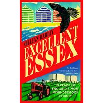Excellent Essex by Gillian Darley, 9781910400678