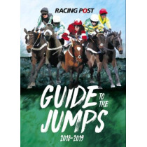 Racing Post Guide to the Jumps 2018-2019 by David Dew, 9781910497555