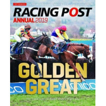 Racing Post Annual 2019 by Nick Pulford, 9781910497739