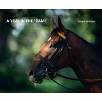 A Year In The Frame by Edward Whitaker, 9781910497784
