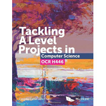 Tackling A Level Projects in Computer Science OCR H446 by Ceredig Cattanach-Chell, 9781910523193
