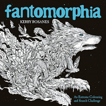 Fantomorphia: An Extreme Colouring and Search Challenge by Kerby Rosanes, 9781910552865