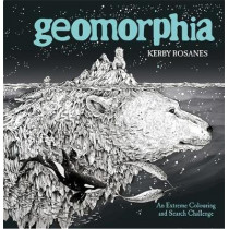 Geomorphia: An Extreme Colouring and Search Challenge by Kerby Rosanes, 9781910552926