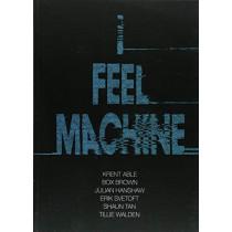 I Feel Machine: Stories by Shaun Tan, Tillie Walden, Box Brown, Krent Able, Erik Svetoft and Julian Hanshaw by Julian Hanshaw, 9781910593554