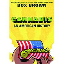 Cannabis: An American History by Box Brown, 9781910593677