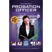 How to Become a Probation Officer: The Ultimate Career Guide to Joining the Probation Service by How2Become, 9781910602447
