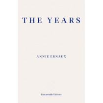 The Years by Annie Ernaux, 9781910695784