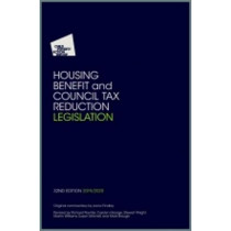 Housing Benefit and Council Tax Reduction Legislation: 2019/20 by Child Poverty Action Group, 9781910715512