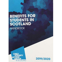 Benefits for Students in Scotland Handbook: 2019-2020 by Angela Toal, 9781910715581