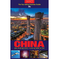 The China Business Handbook: 2017 by ACA Publishing Ltd., 9781910760215