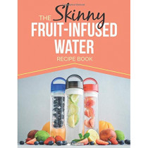 The Skinny Fruit-Infused Water Recipe Book by Cooknation, 9781910771426
