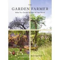 The Garden Farmer by Francine Raymond, 9781910931325
