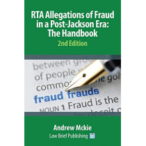 RTA Allegations of Fraud in a Post-Jackson Era: The Handbook by Andrew Mckie, 9781911035015