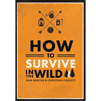 How to Survive in the Wild by Sam Martin, 9781911130604