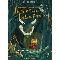 Arthur & the Golden Rope by Joe Todd-Stanton, 9781911171690