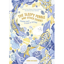 The Sleepy Pebble and Other Bedtime Stories by Alice Gregory, 9781911171812