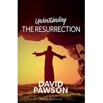 UNDERSTANDING The Resurrection by David Pawson, 9781911173229