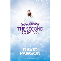 UNDERSTANDING The Second Coming by David Pawson, 9781911173236