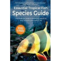 Essential Tropical Fish: Species Guide by Anne Finlay, 9781911174455