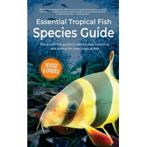 Essential Tropical Fish: Species Guide by Anne Finlay, 9781911174561