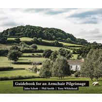 Guidebook for an Armchair Pilgrimage: 2019 by John Schott, 9781911193593