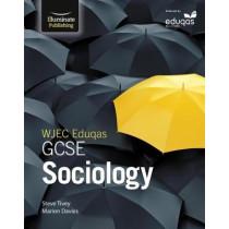 WJEC Eduqas GCSE Sociology: Student Book by Steve Tivey, 9781911208204