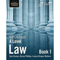 WJEC/Eduqas Law for A Level: Book 1 by Sara Davies, 9781911208457