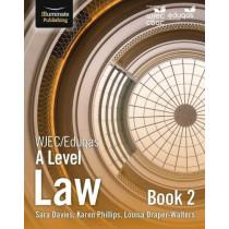 WJEC/Eduqas Law for A Level: Book 2 by Sara Davies, 9781911208464