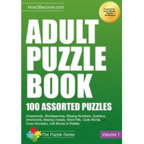 Adult Puzzle Book: 100 Assorted Puzzles by How2Become, 9781911259886