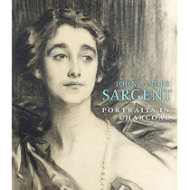 John Singer Sargent: Portraits in Charcoal by ,Richard Ormond, 9781911282488