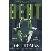 Bent by Joe Thomas, 9781911350736