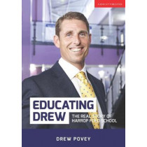 Educating Drew: The real story of Harrop Fold School by Drew Povey, 9781911382324