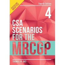 CSA Scenarios for the MRCGP, fourth edition by Thomas Das, 9781911510208