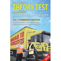 DVSA revision theory test questions and guide to passing the driving test: 2 in 1 combined edition by Malcolm Green, 9781911589693