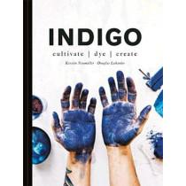 Indigo: Cultivate, dye, create by Douglas Luhanko, 9781911595625