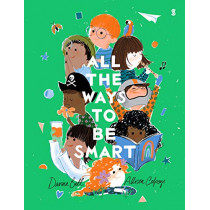 All the Ways to be Smart by Davina Bell, 9781911617877