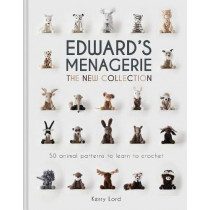 Edward's Menagerie: The New Collection: 50 animal patterns to learn to crochet by Kerry Lord, 9781911624905