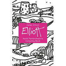 Helen Elliott Concertina Colouring Book: North Pembrokeshire by Helen Elliott, 9781912050604